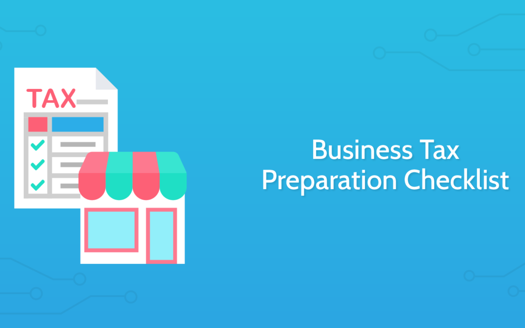 Check off Your Small Business Tax Preparation Checklist