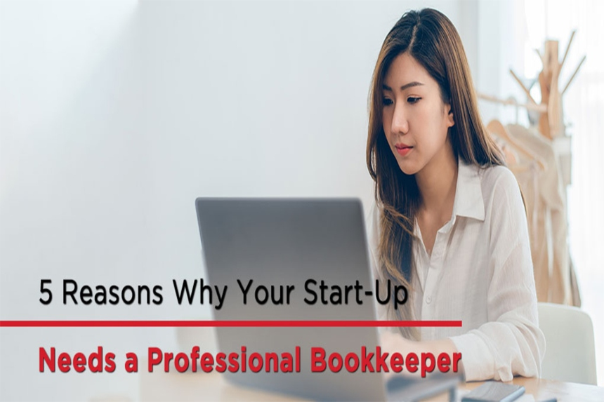 Why your start-up should use a professional bookkeeper