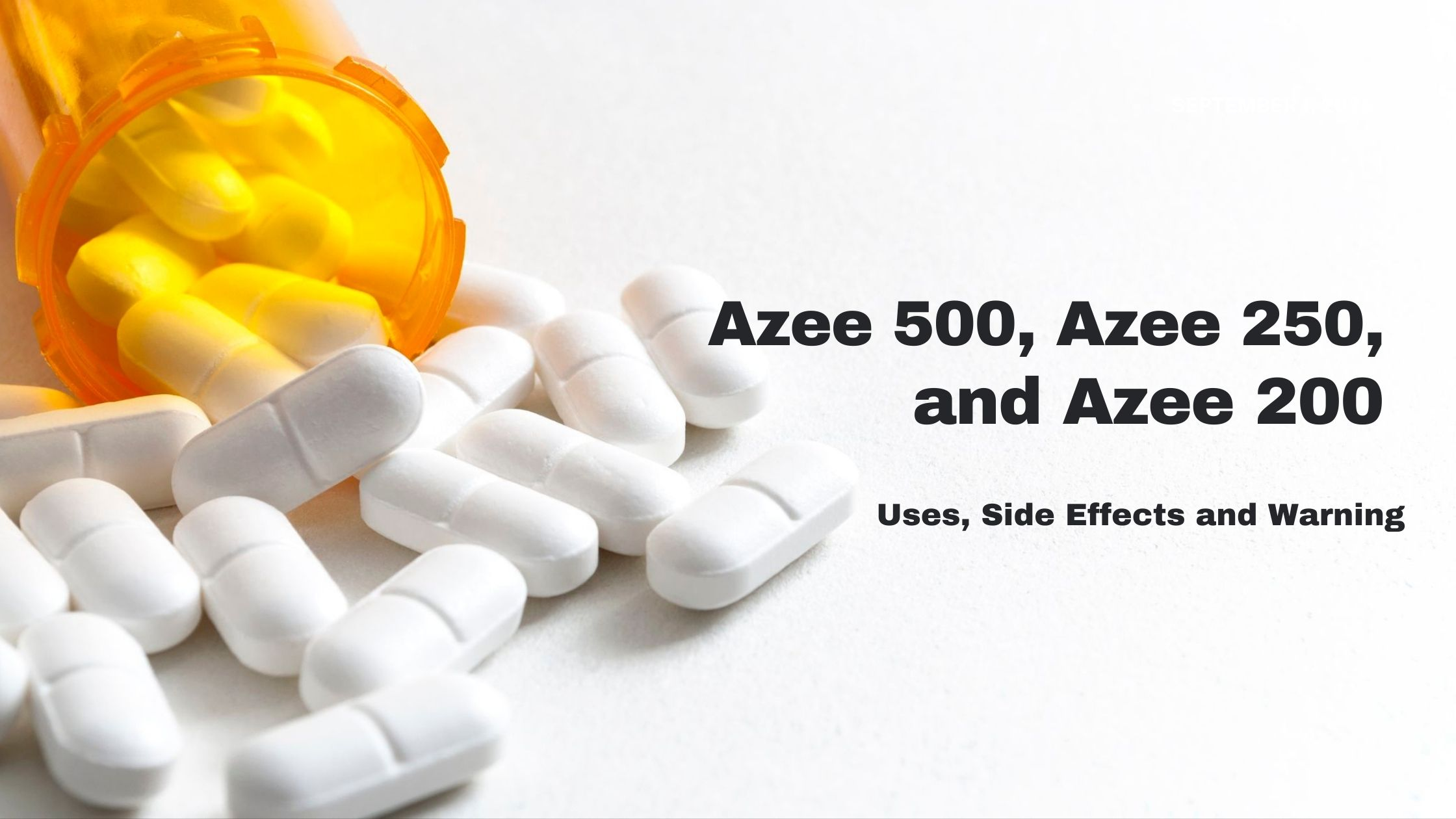 Azee 500, Azee 250 and Azee 200: Uses, Side Effects and Warning